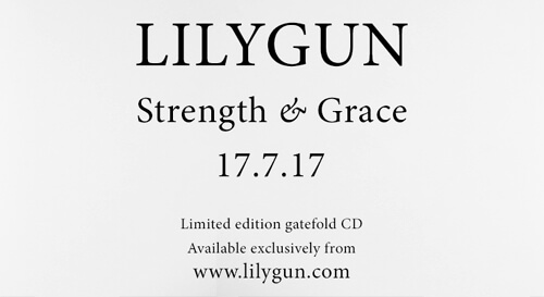 Lilygun's Strength and Grace Album promo
